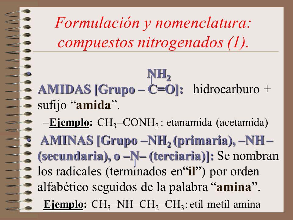 Formulación y nomenclatura: compuestos nitrogenados (1).