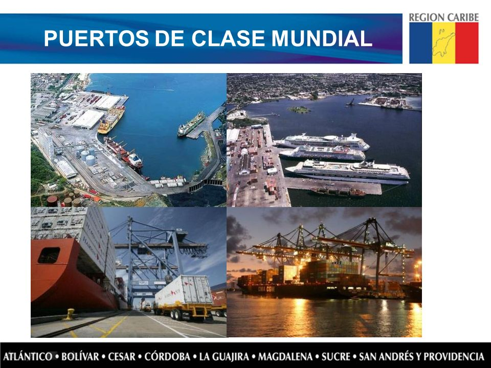 PUERTOS DE CLASE MUNDIAL