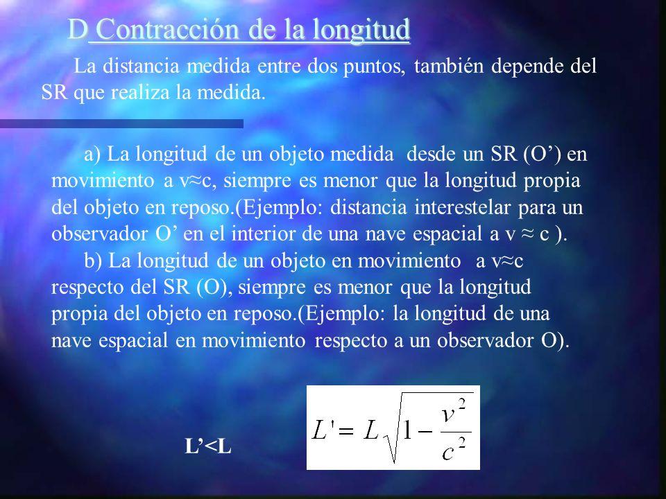 D Contracción de la longitud