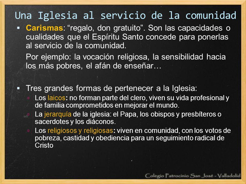 Una Iglesia al servicio de la comunidad