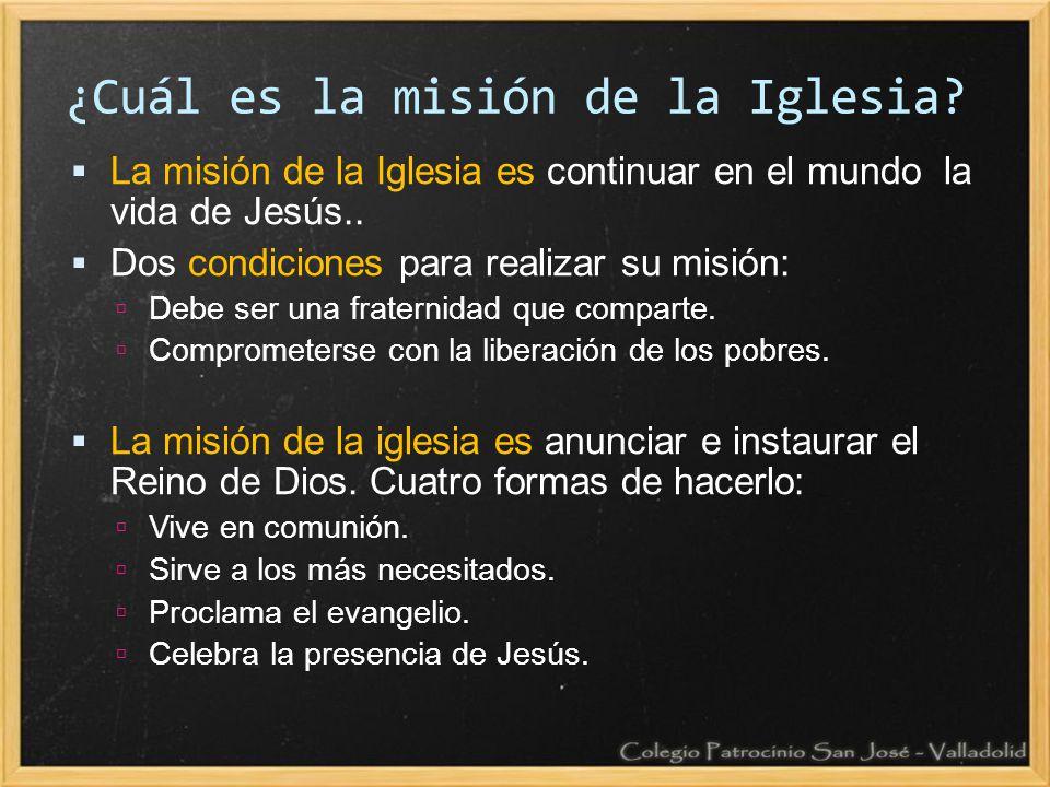 ¿Cuál es la misión de la Iglesia