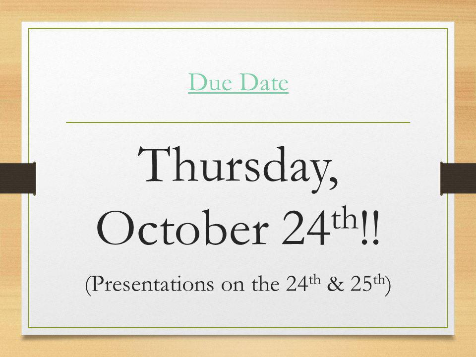 (Presentations on the 24th & 25th)