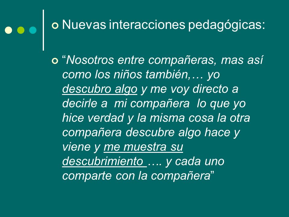 Nuevas interacciones pedagógicas: