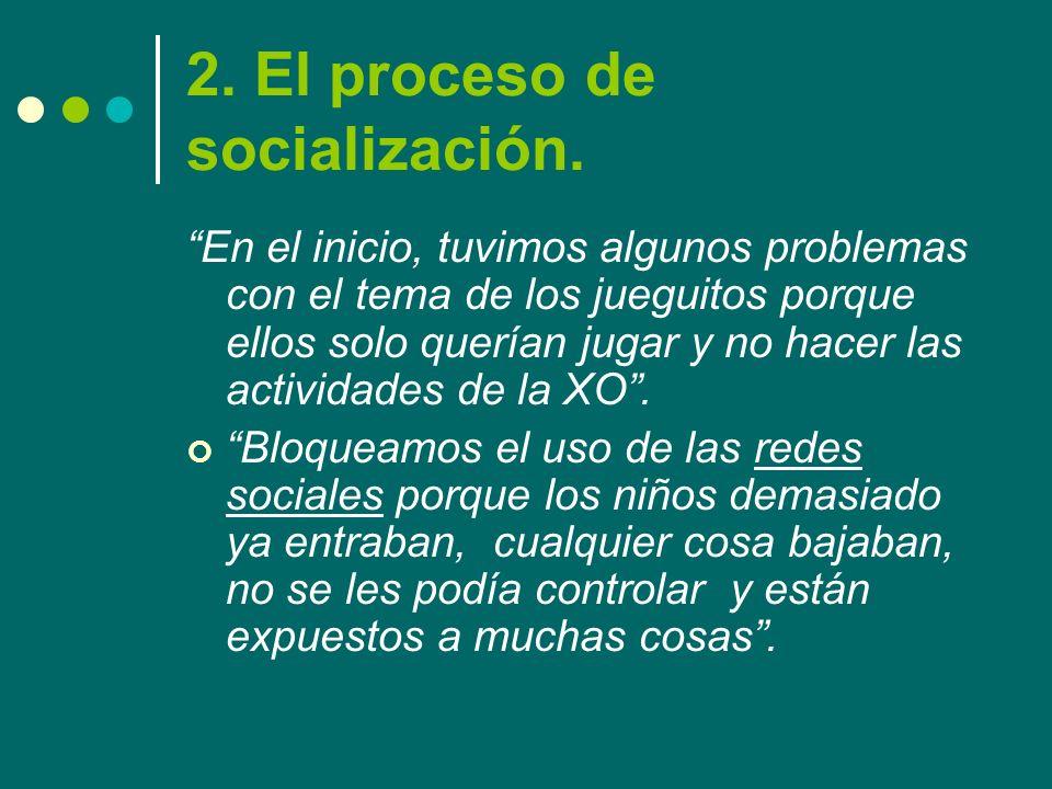 2. El proceso de socialización.