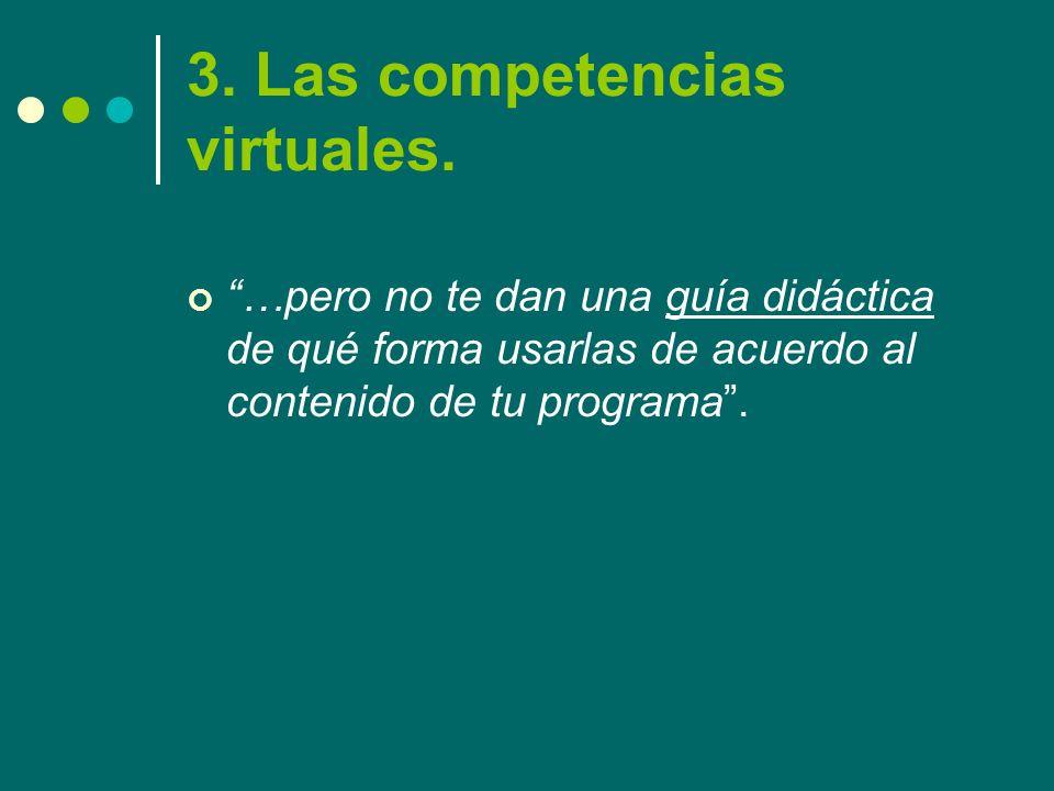 3. Las competencias virtuales.