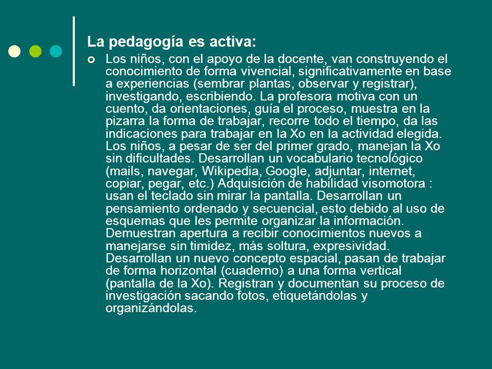 La pedagogía es activa: