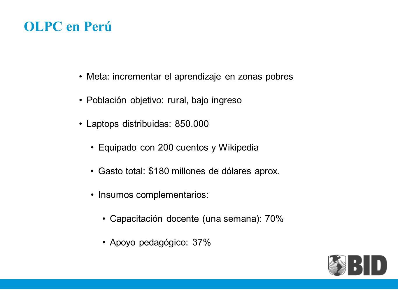 OLPC en Perú Meta: incrementar el aprendizaje en zonas pobres