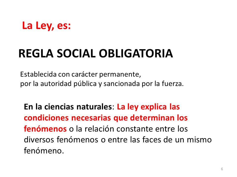 REGLA SOCIAL OBLIGATORIA