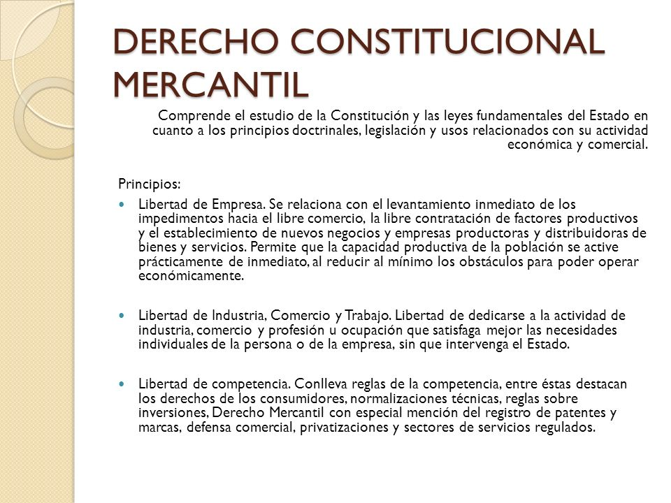 DERECHO CONSTITUCIONAL MERCANTIL
