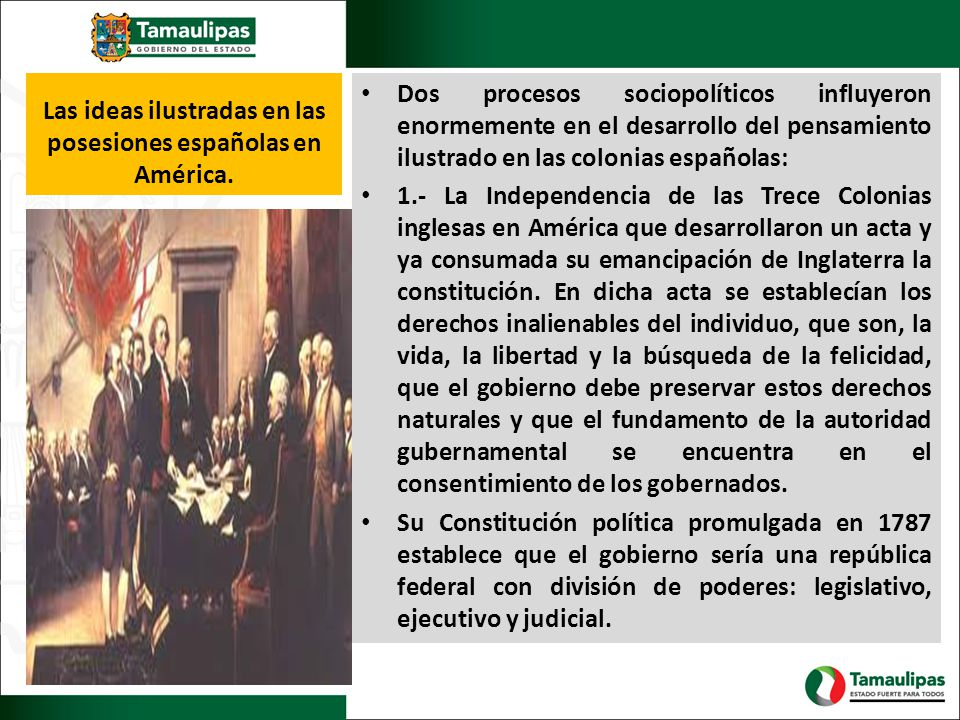 Las ideas ilustradas en las posesiones españolas en América.