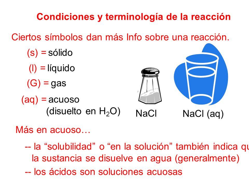 Condiciones y terminología de la reacción
