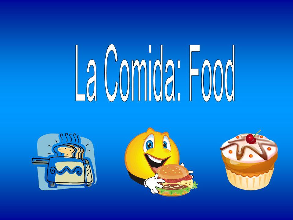 La Comida: Food