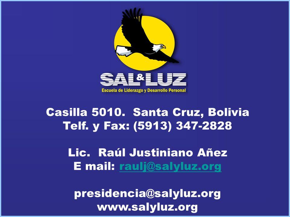 Casilla 5010. Santa Cruz, Bolivia Telf. y Fax: (5913) 347-2828