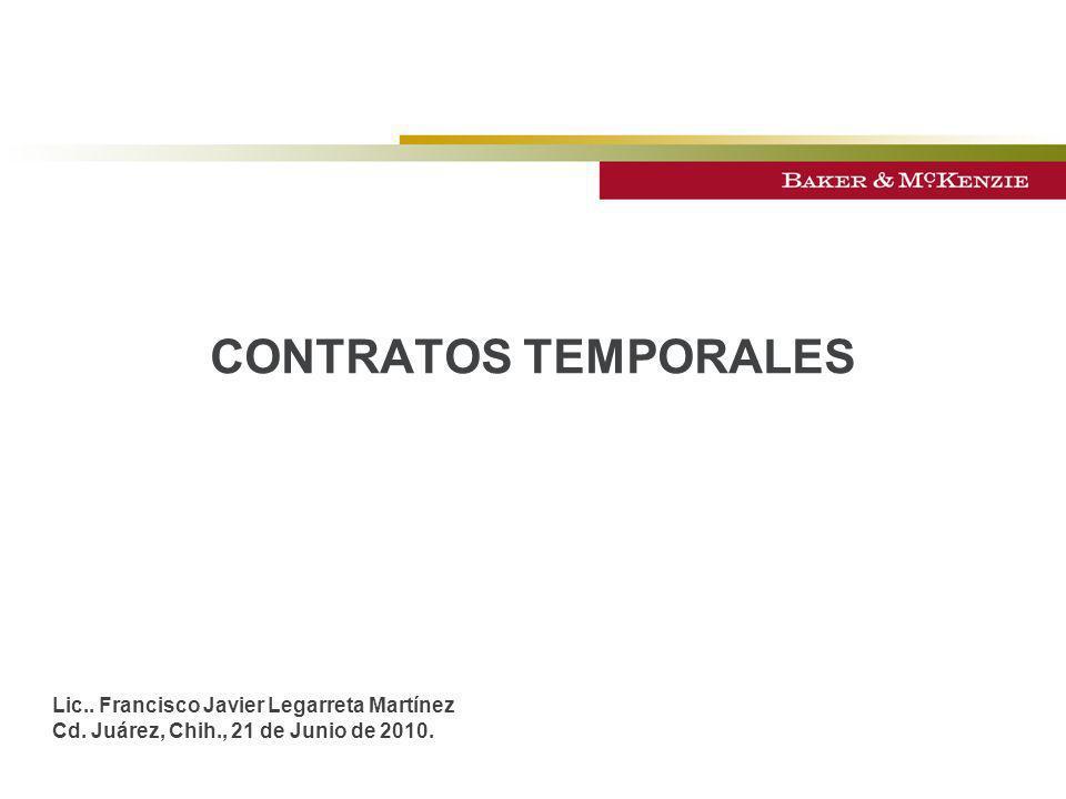 CONTRATOS TEMPORALES Lic.. Francisco Javier Legarreta Martínez
