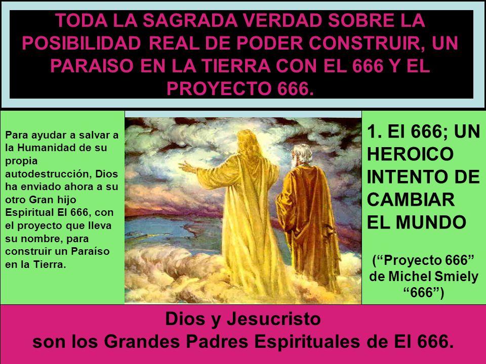 ( Proyecto 666 de Michel Smiely 666 )