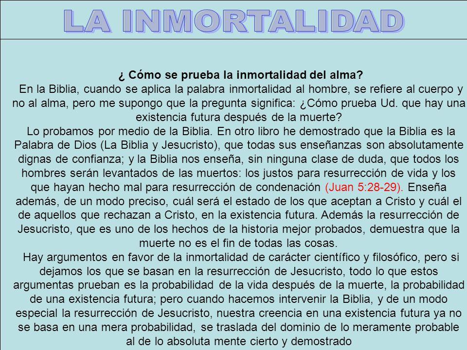 ¿ Cómo se prueba la inmortalidad del alma