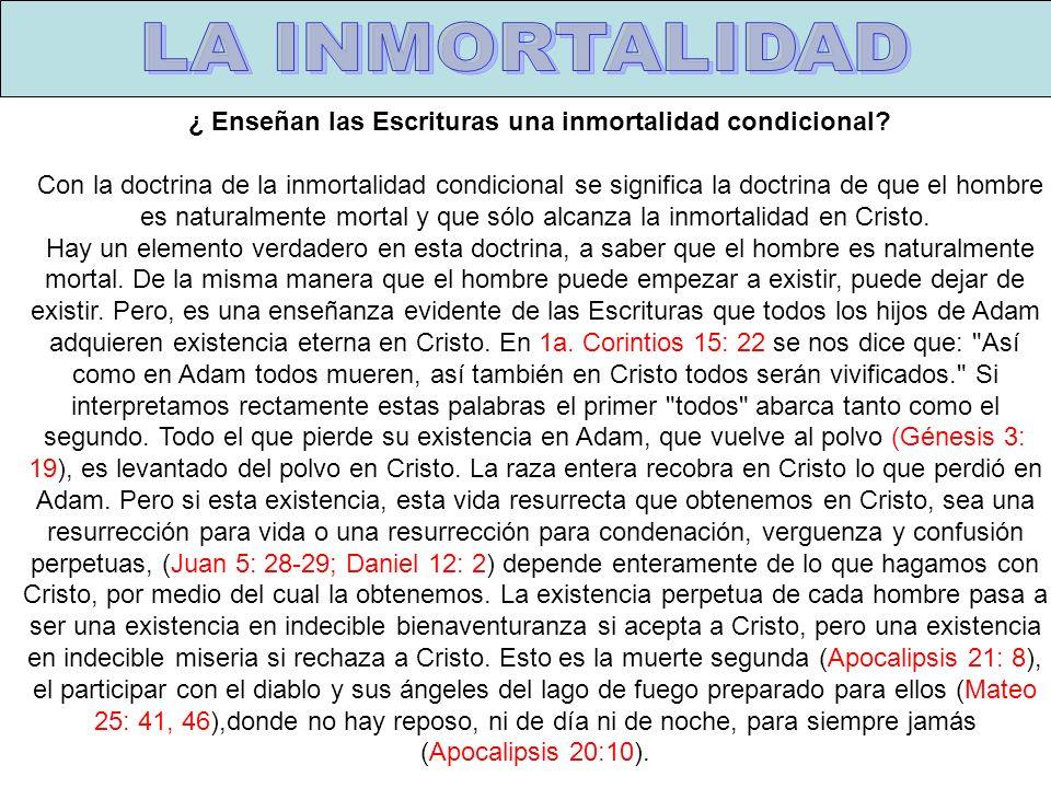 ¿ Enseñan las Escrituras una inmortalidad condicional