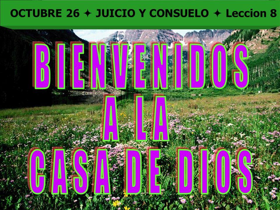 OCTUBRE 26  JUICIO Y CONSUELO  Leccion 8