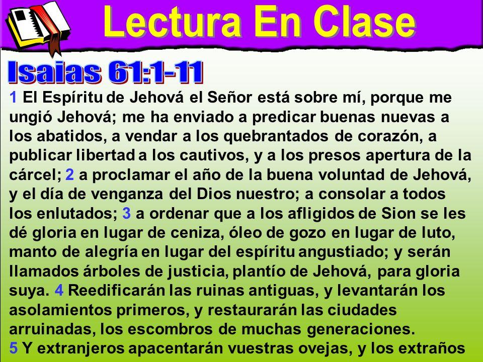 Lectura en clase A Lectura En Clase Isaias 61:1-11