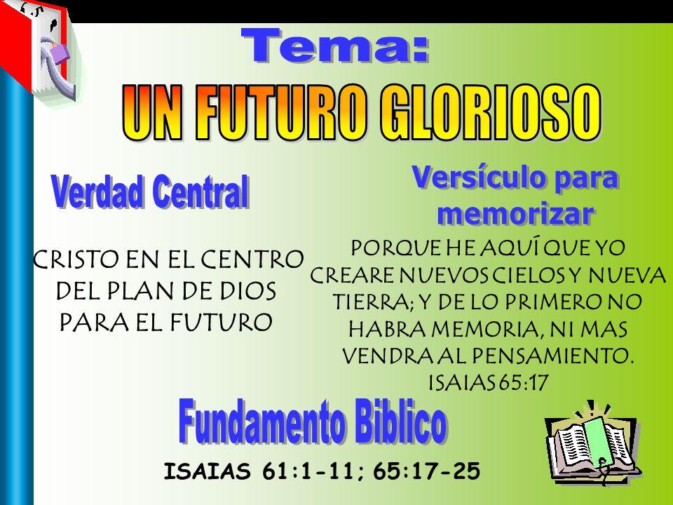 CRISTO EN EL CENTRO DEL PLAN DE DIOS PARA EL FUTURO