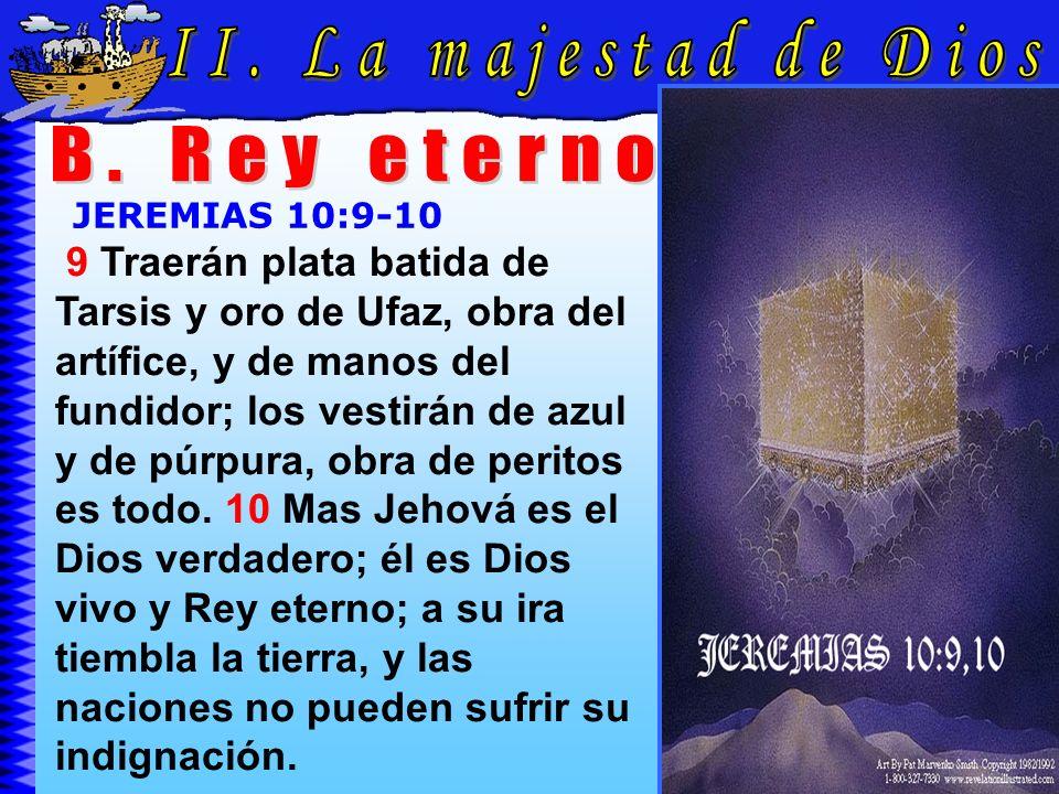 La Majestad De Dios B II. La majestad de Dios B. Rey eterno