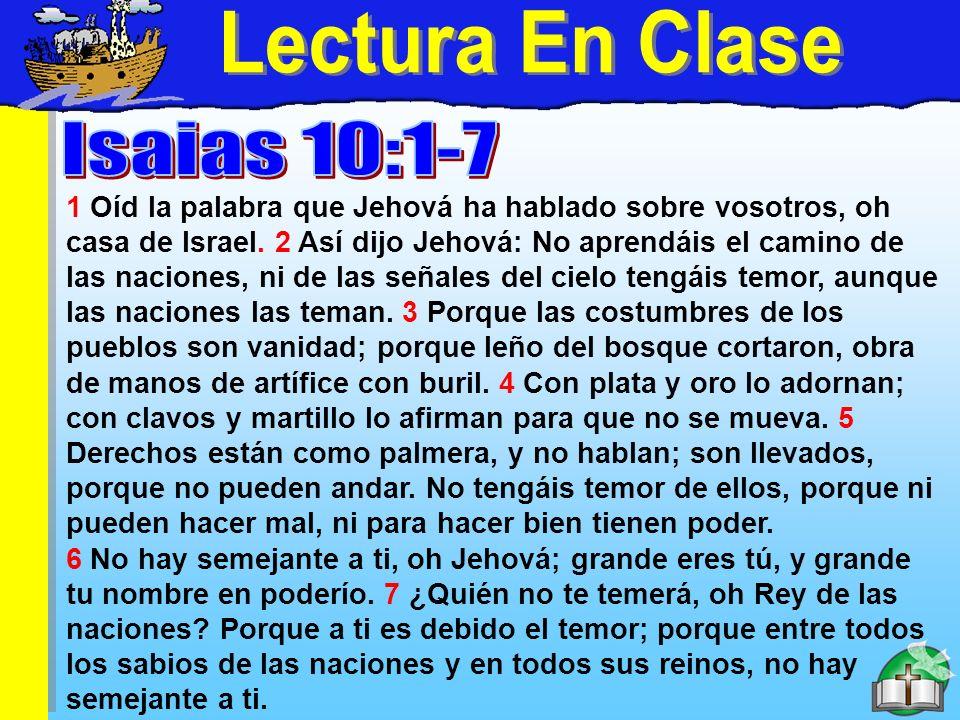 Lectura En Clase Lectura En Clase Isaias 10:1-7