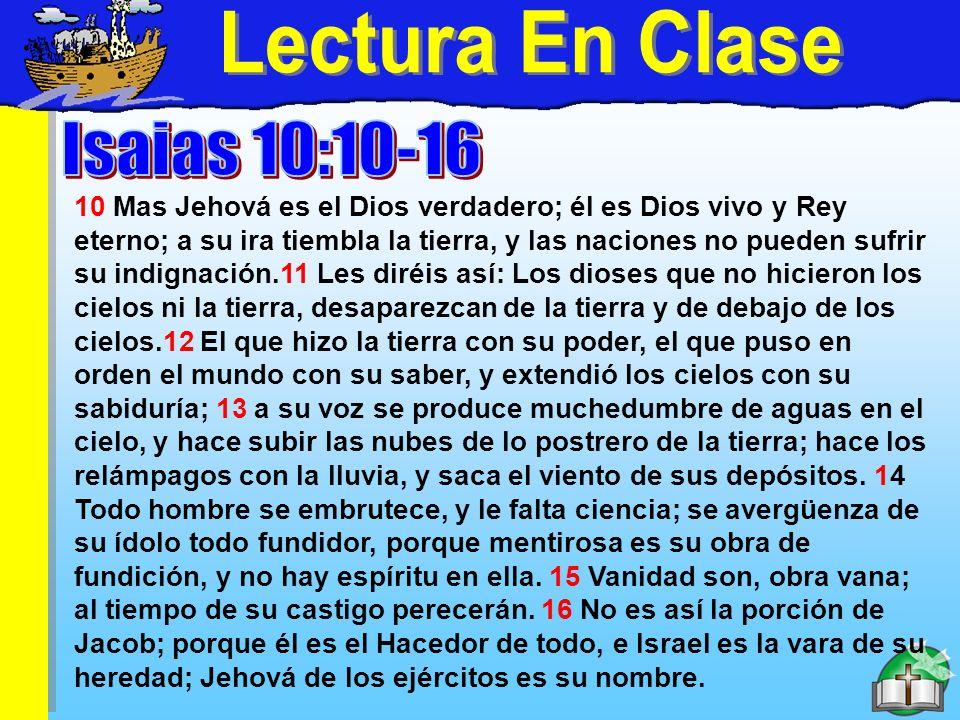 Lectura En Clase Lectura En Clase Isaias 10:10-16