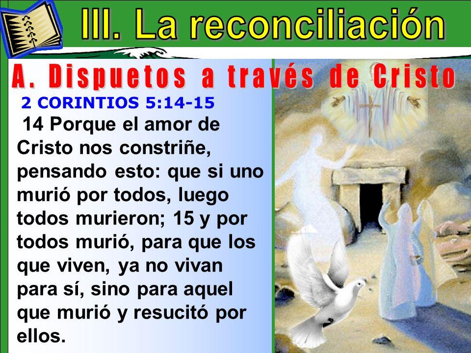 A. Dispuetos a través de Cristo