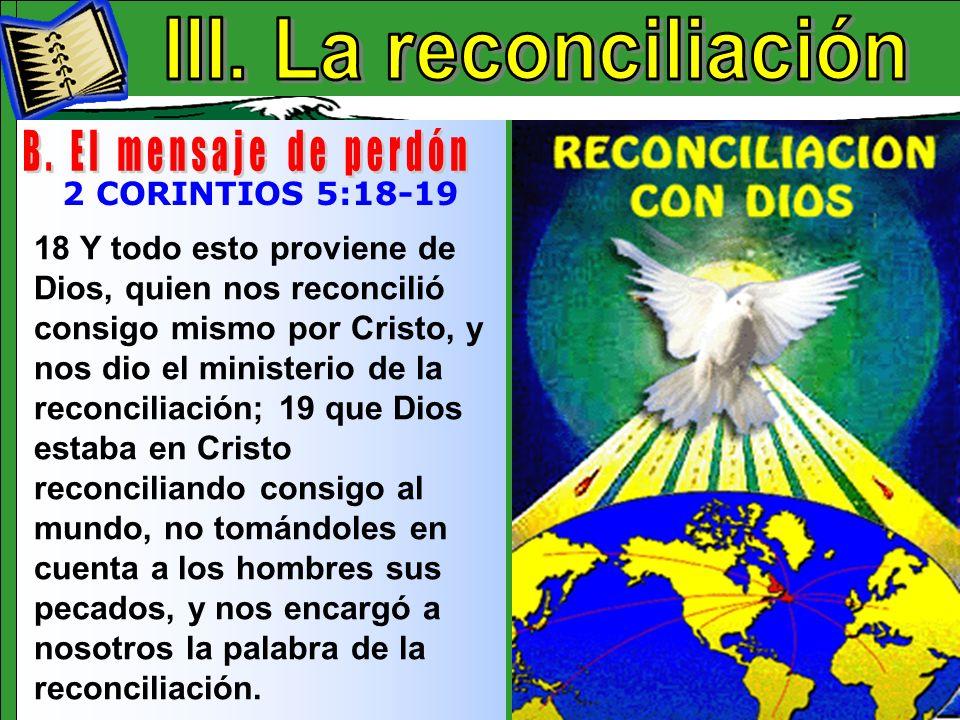 La Reconciliación B III. La reconciliación B. El mensaje de perdón