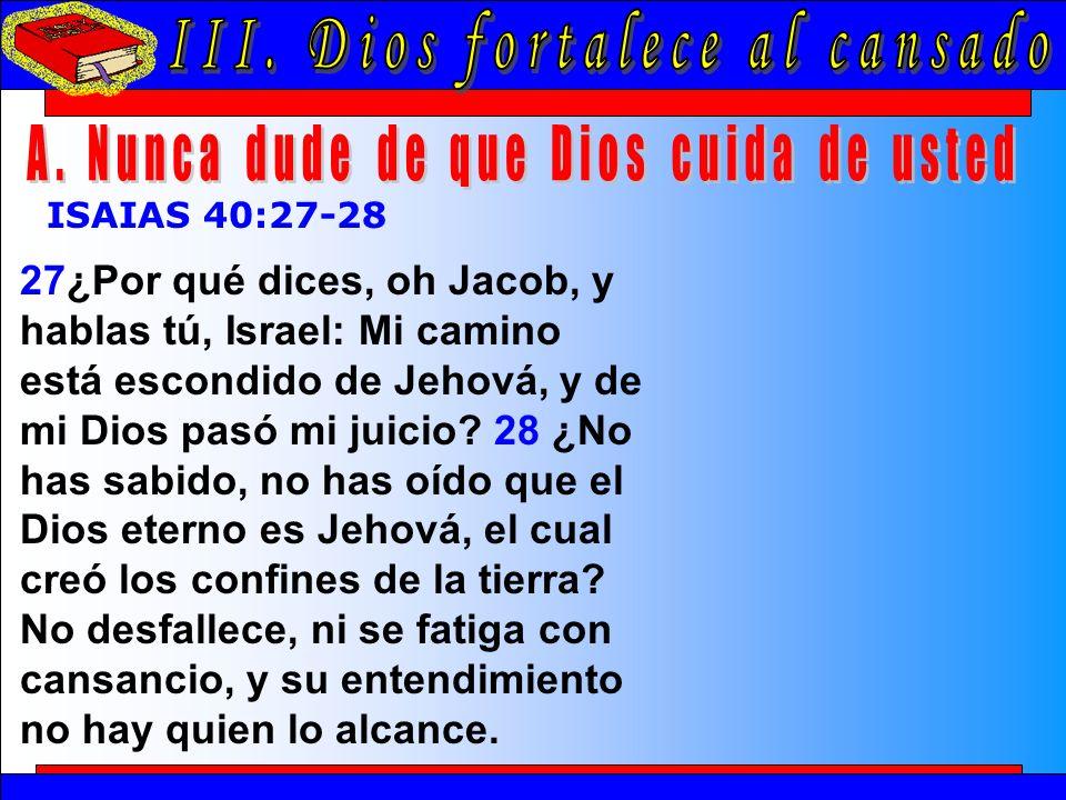 Dios Fortalece Al Cansado A