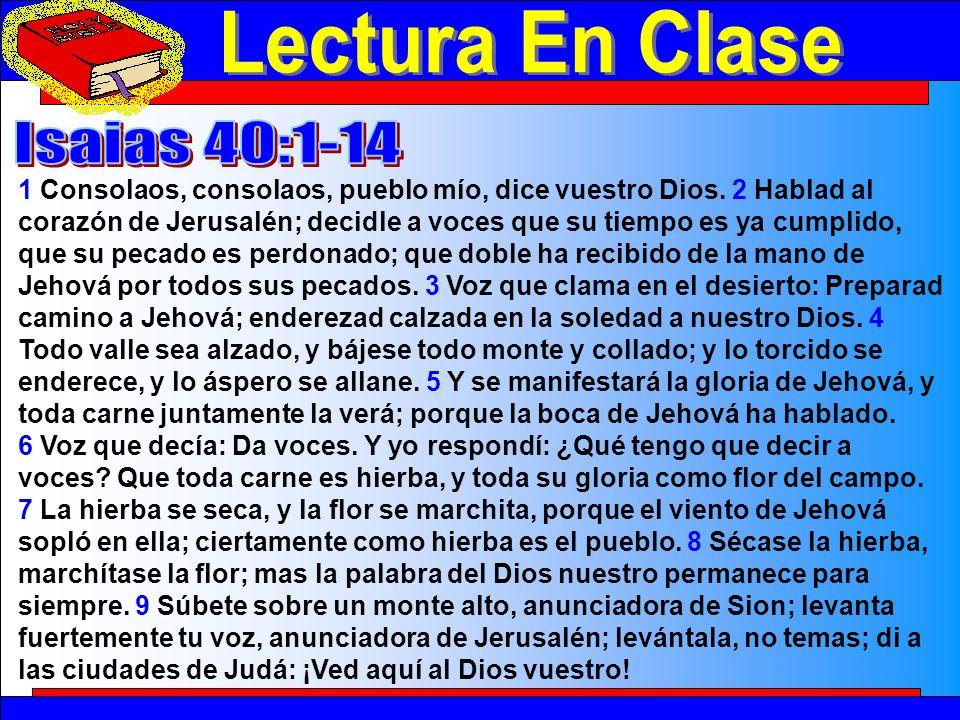 Lectura En Clase Lectura En Clase Isaias 40:1-14