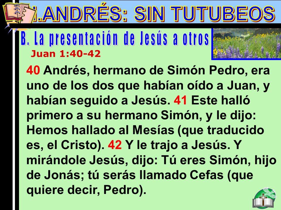 B. La presentación de Jesús a otros