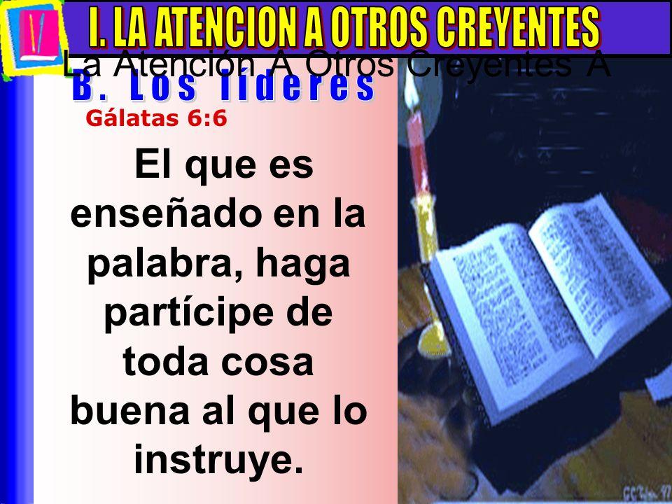 La Atención A Otros Creyentes A