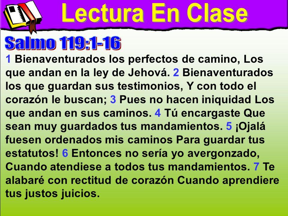 Lectura En Clase A Lectura En Clase Salmo 119:1-16