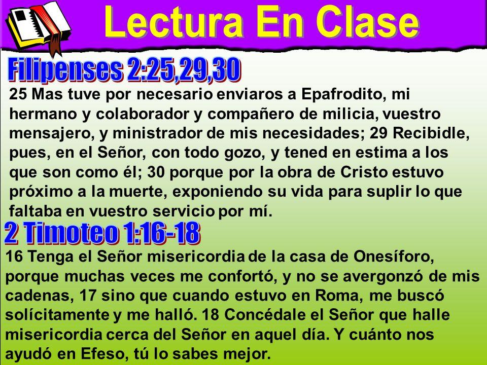 Lectura En Clase Lectura En Clase Filipenses 2:25,29,30