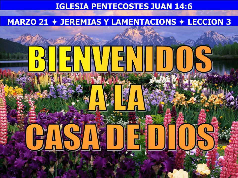 IGLESIA PENTECOSTES JUAN 14:6