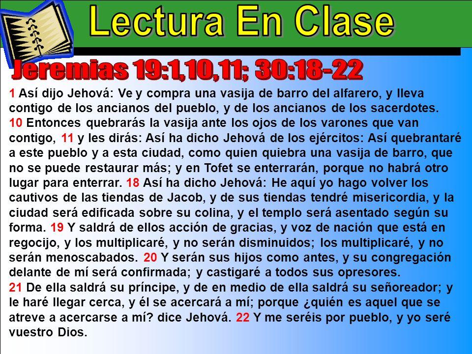 Lectura En Clase B Lectura En Clase Jeremias 19:1,10,11; 30:18-22