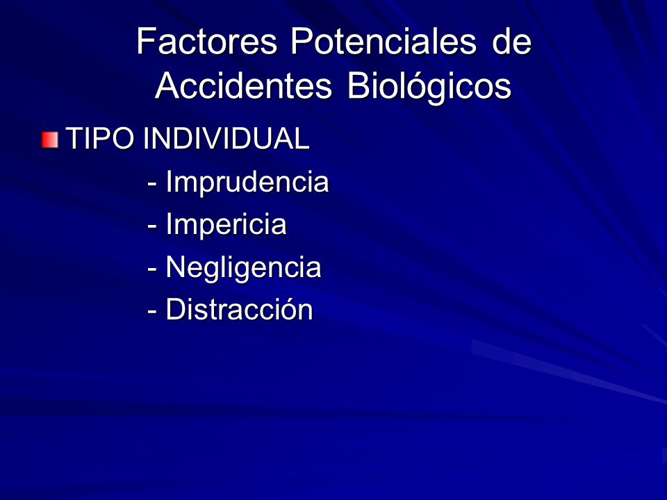 Factores Potenciales de Accidentes Biológicos