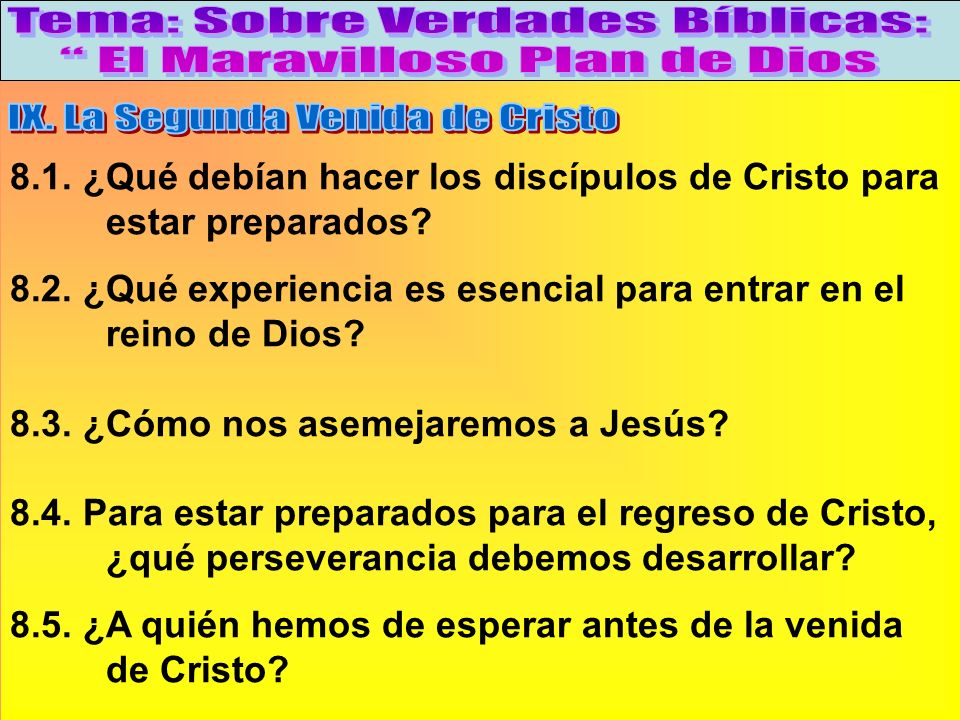 Como Debemos Prepararnos Para El Regreso De Cristo B