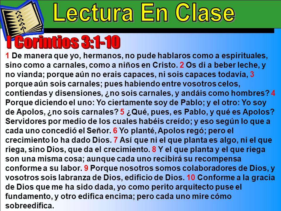 Lectura En Clase B Lectura En Clase I Corintios 3:1-10