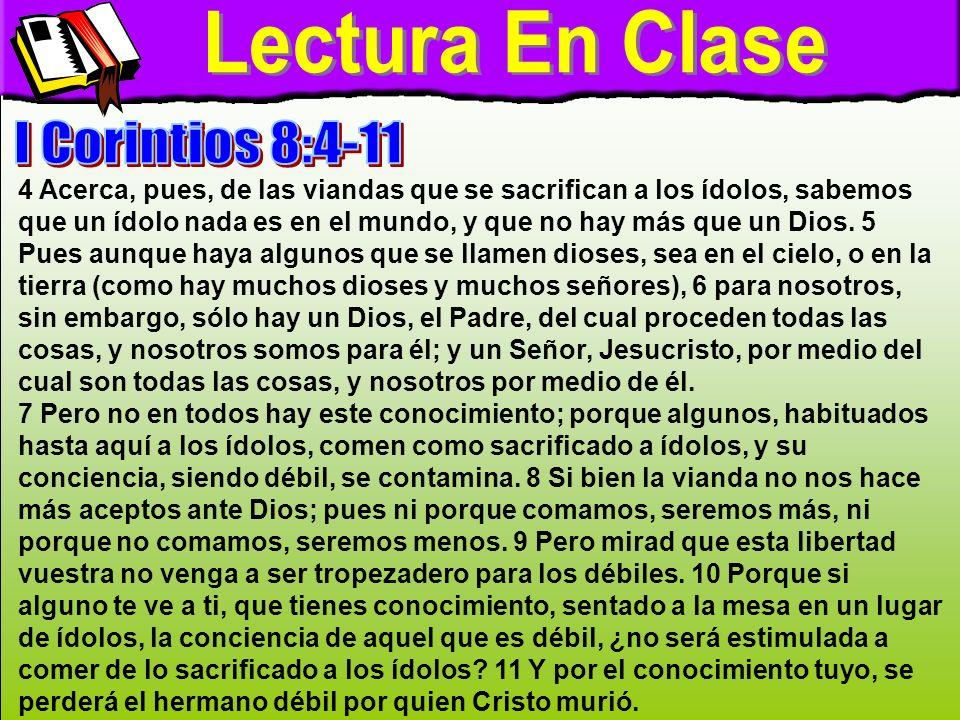 Lectura En Clase Lectura En Clase I Corintios 8:4-11