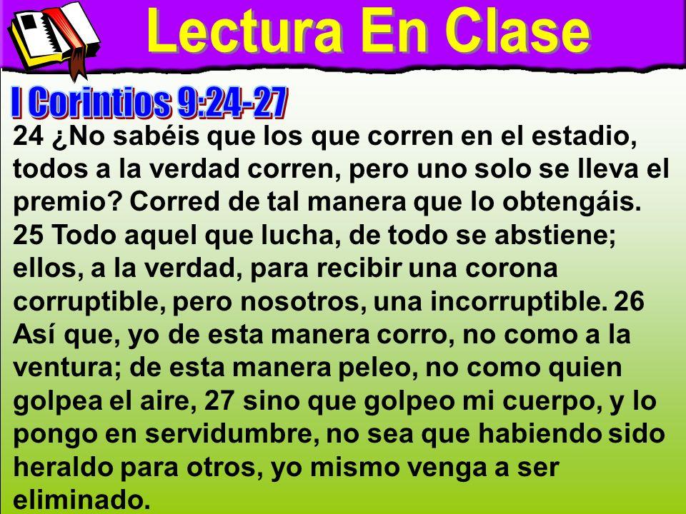 Lectura En Clase Lectura En Clase I Corintios 9:24-27
