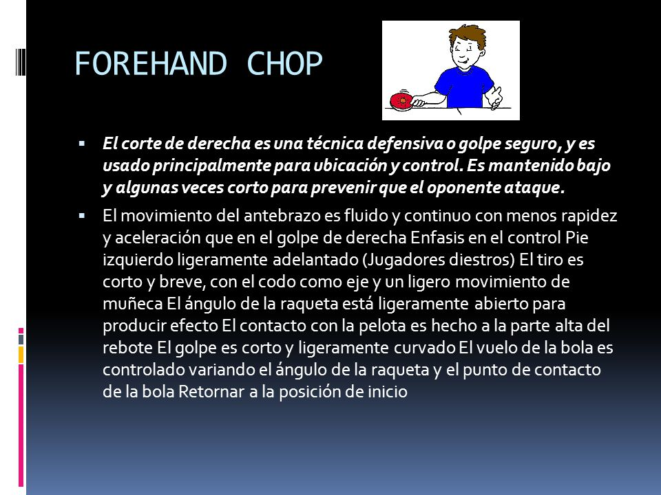 FOREHAND CHOP