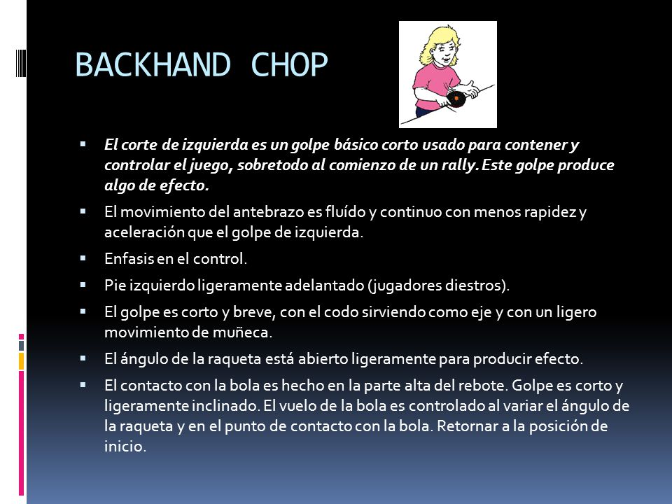 BACKHAND CHOP