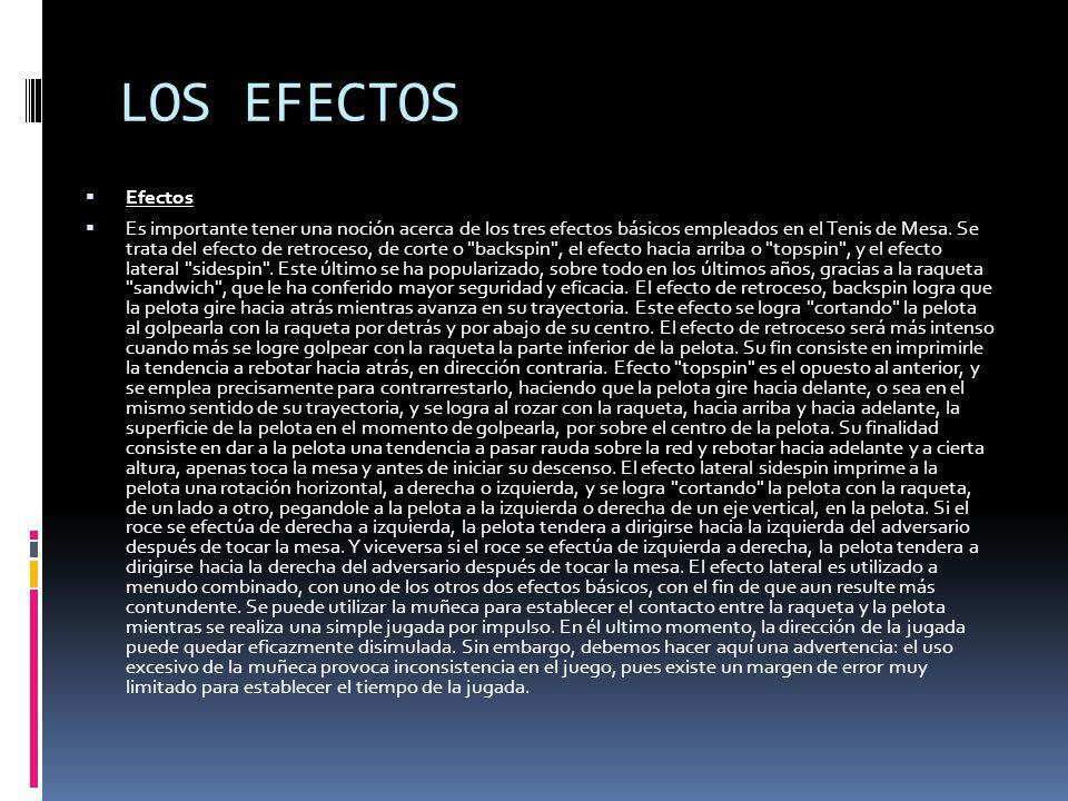 LOS EFECTOS Efectos.