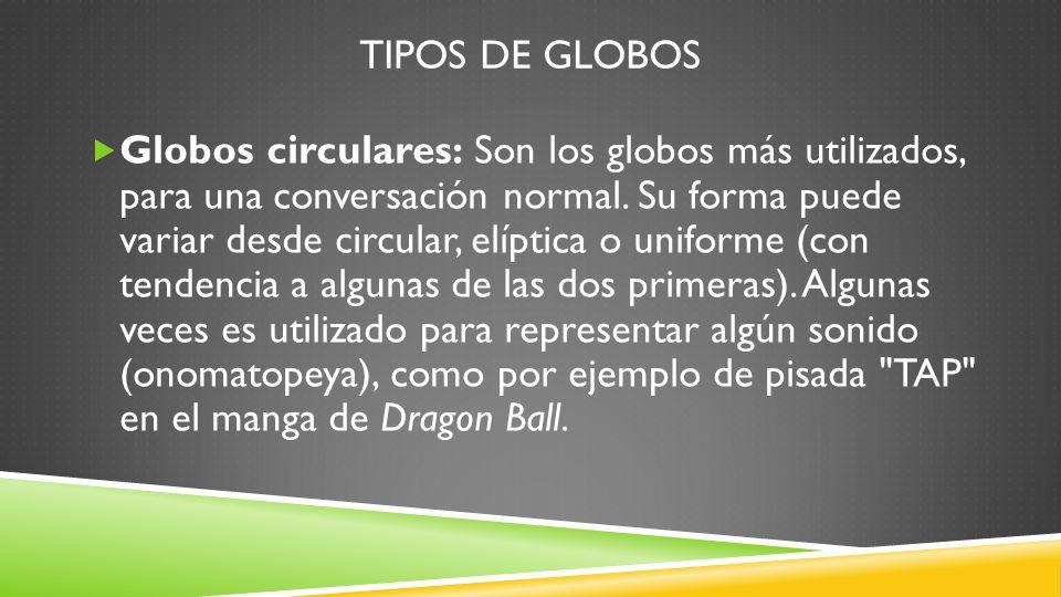 TIPOS DE GLOBOS
