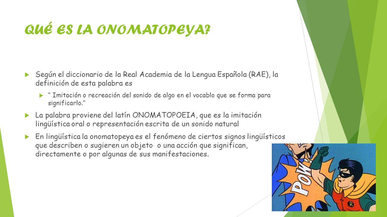 La onomatopeya ppt video online descargar for De que lengua proviene la palabra jardin