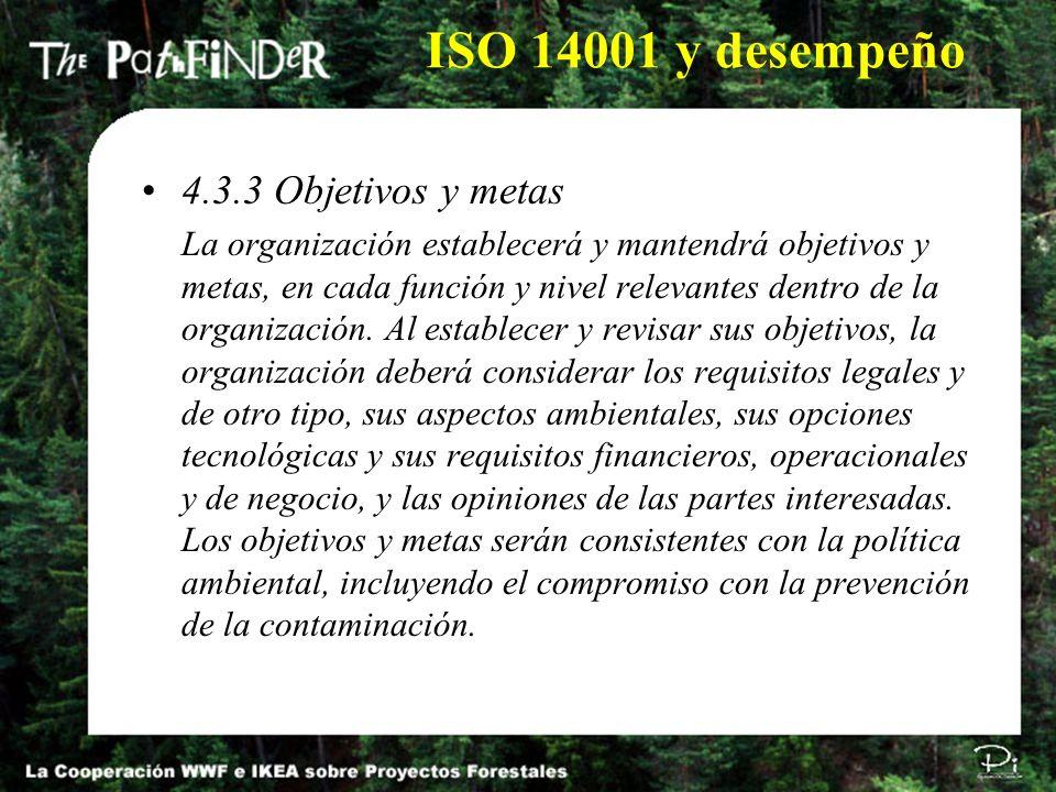 ISO 14001 y desempeño 4.3.3 Objetivos y metas