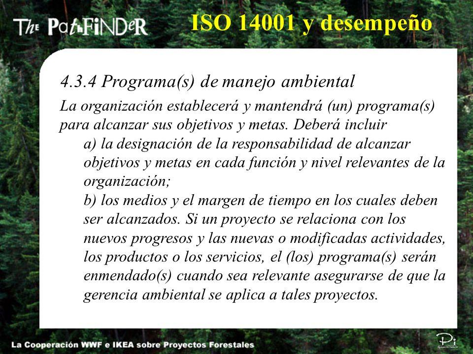 ISO 14001 y desempeño 4.3.4 Programa(s) de manejo ambiental