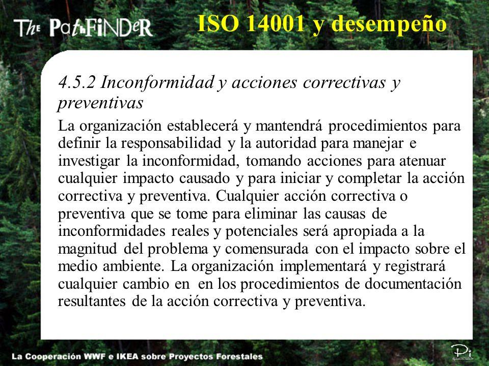 ISO 14001 y desempeño 4.5.2 Inconformidad y acciones correctivas y preventivas.